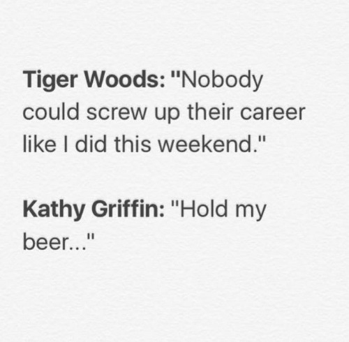 Kathy Griffin Tiger woods